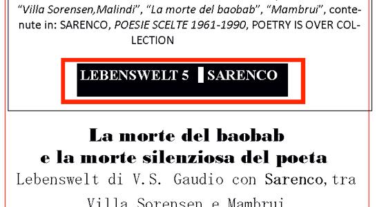 Lebenswelt di V.S. Gaudio con Sarenco, tra Villa Sorensen e Mambrui[i]  │In memoria di Isaia Mabellini, in arte SARENCO(16.4.1945-6.2.2017)│  Il telefono non suona. Non mi arriva da giorni […]