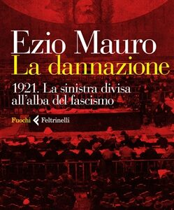 Perché Gramsci, con sorpresa generale, non pronunciò alcun discorso in quel Congresso che divise per sempre la sinistra italiana? Ricordato a cent'anni di distanza, quel silenzio interessa molto a Ezio […]