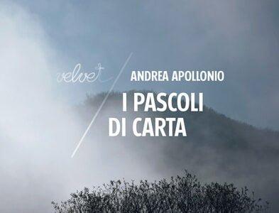 """Sommario: 1. I pascoli di carta e la splendida conferma letteraria di Andrea Apollonio. – 2. I fili narrativi del racconto e lo sguardo illuminato di Andrea Apollonio sulla """"mafia […]"""